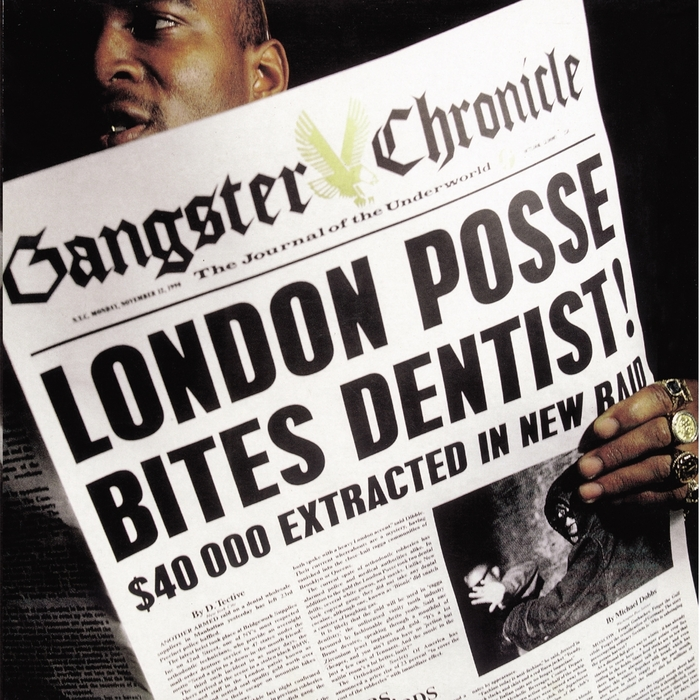 LONDON POSSE - Gangster Chronicles/The Definitive Collection