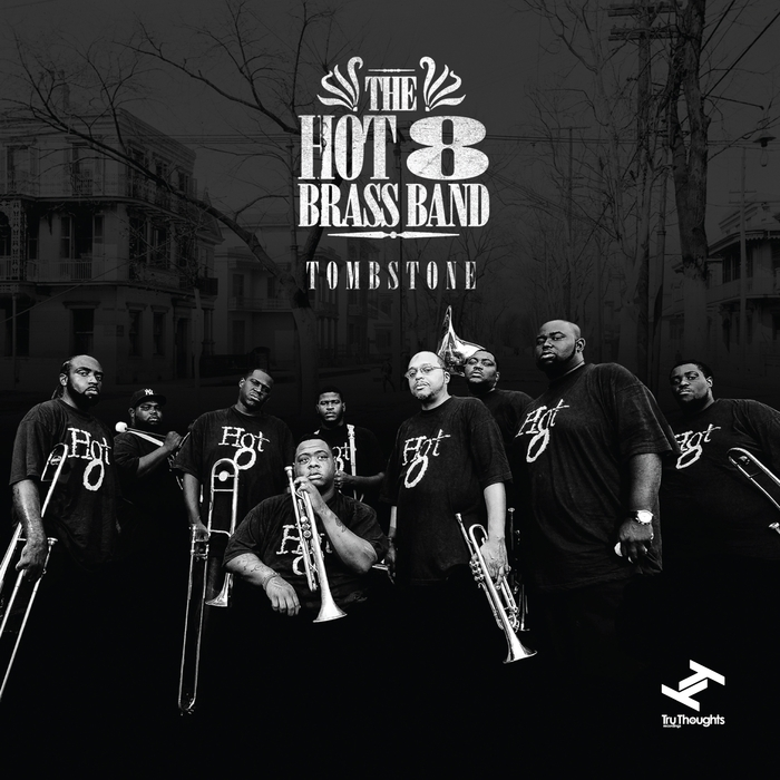 HOT 8 BRASS BAND - Tombstone