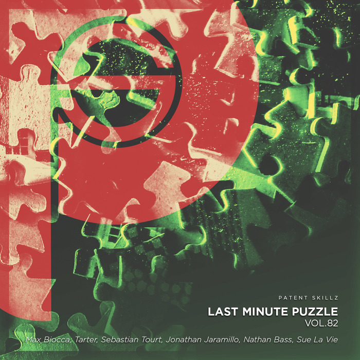 MAX BIOCCA/TARTER/SEBASTIAN TOURT/JONATHAN JARAMILLO/NATHAN BASS/SUE LA VIE - Last Minute Puzzle Vol 82