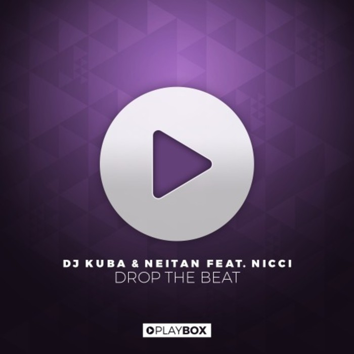 DJ KUBA/NEITAN feat NICCI - Drop The Beat
