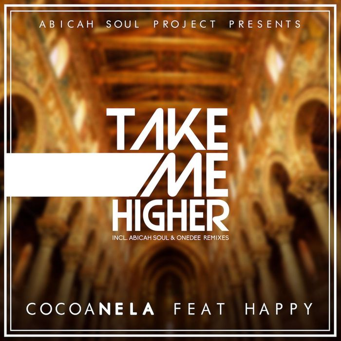 COCOA NELA feat HAPPY - Take Me Higher