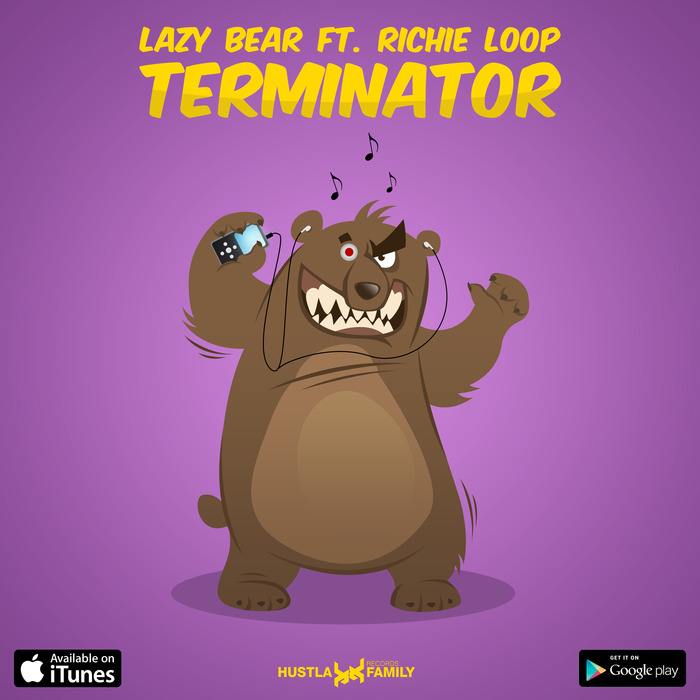 LAZY BEAR feat RICHIE LOOP - Terminator
