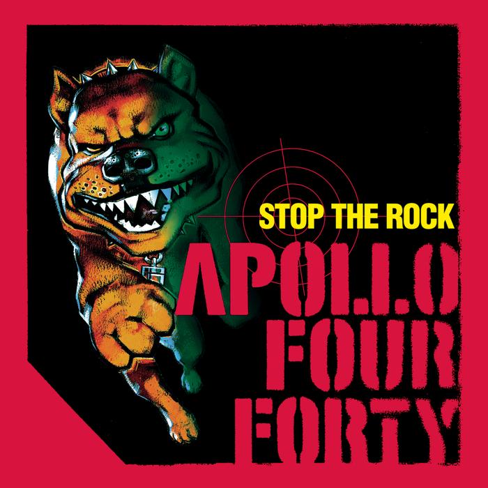 APOLLO 440 - Stop The Rock