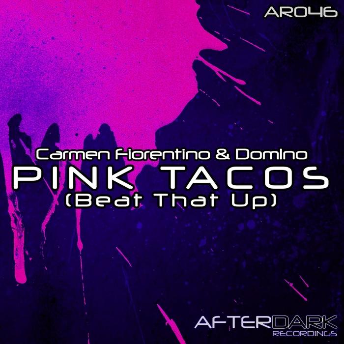 CARMEN FIORENTINO/DOM1NO - Pink Tacos