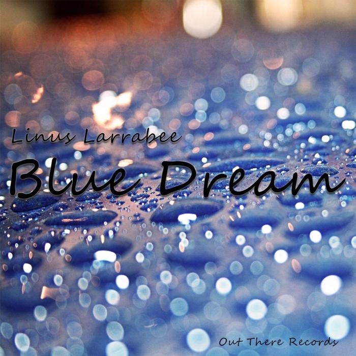LINUS LARRABEE - Blue Dream