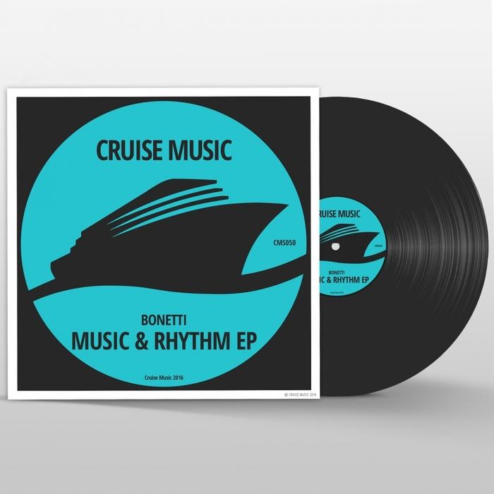 BONETTI - Music & Rhythm EP