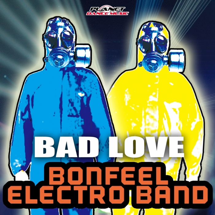 BONFEEL ELECTRO BAND - Bad Love