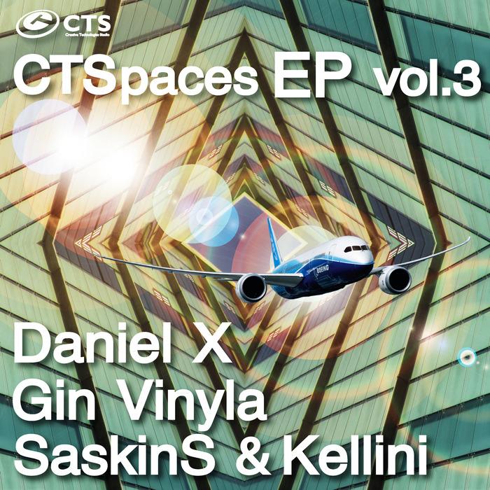 GIN VINYLA/SASKIN S DANIEL X/KELLINI - CTSpaces EP Vol 3