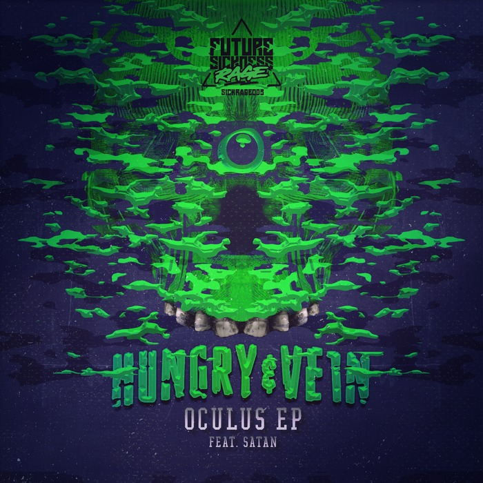 HUNGRY & VEIN - Oculus EP
