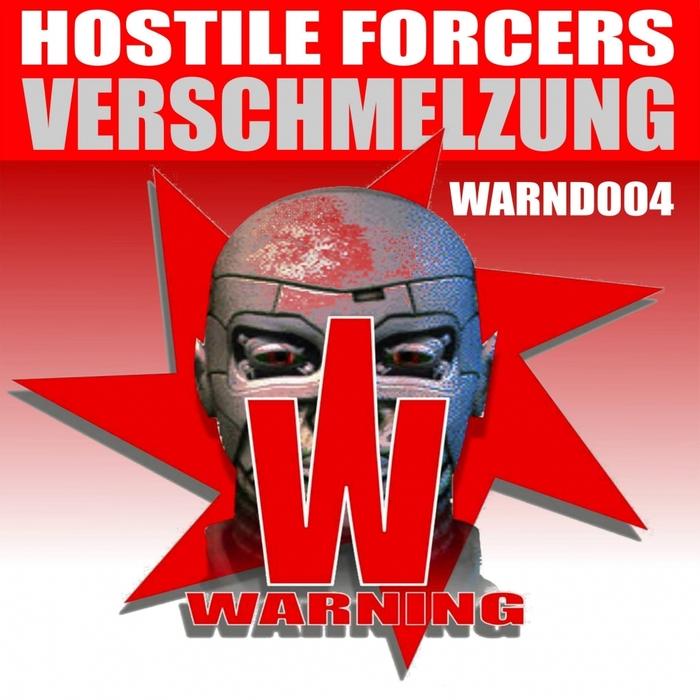 HOSTILE FORCERS - Verschmelzung