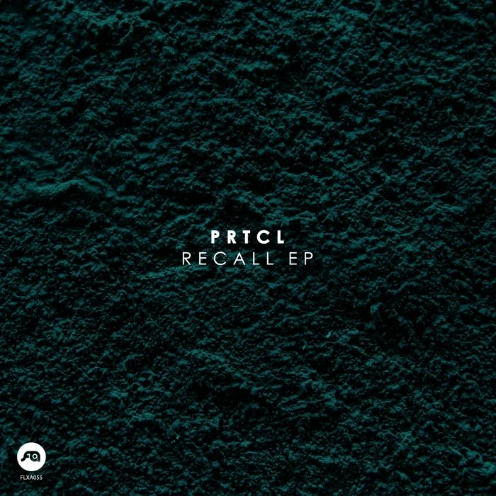 PRTCL - Recall EP