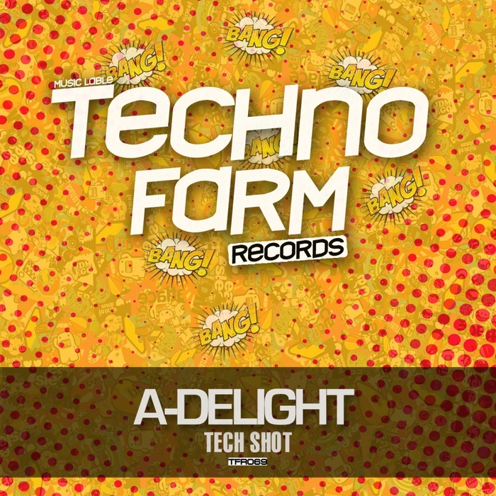 A-DELIGHT - Tech Shot