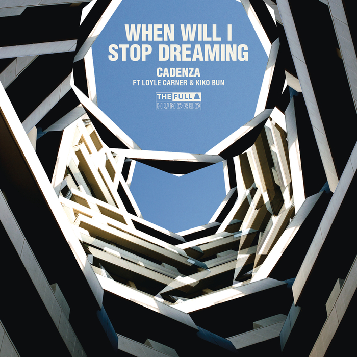 CADENZA - When Will I Stop Dreaming