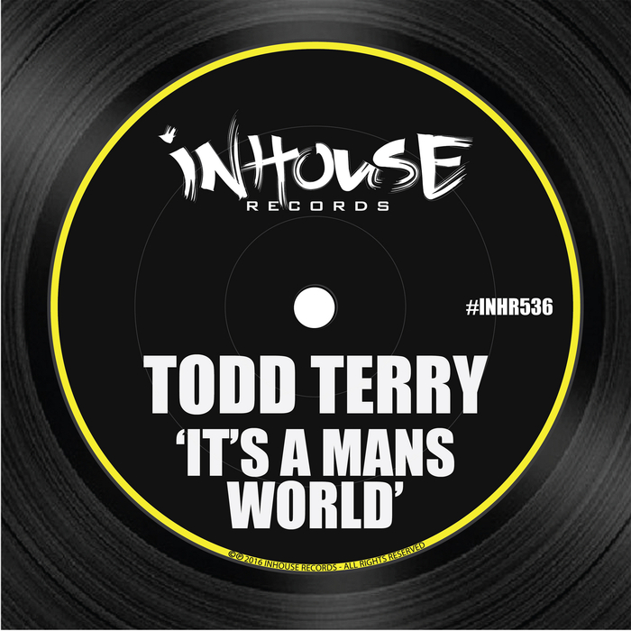 TODD TERRY - It's A Mans World
