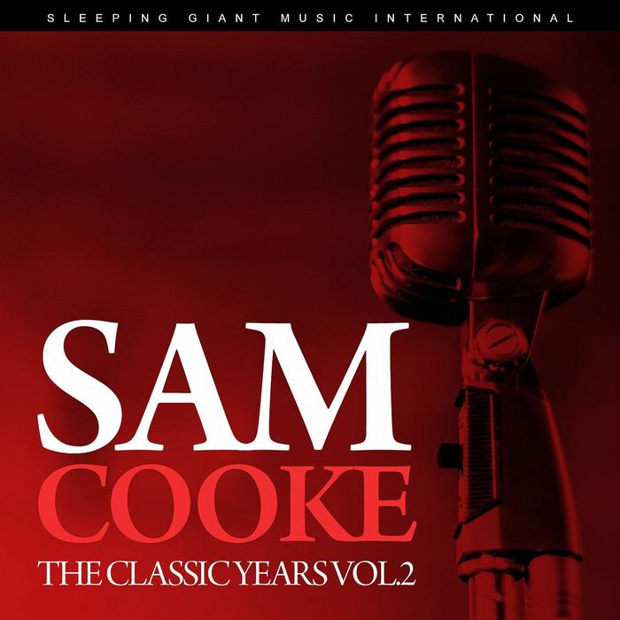 SAM COOKE - The Classic Years Vol 2