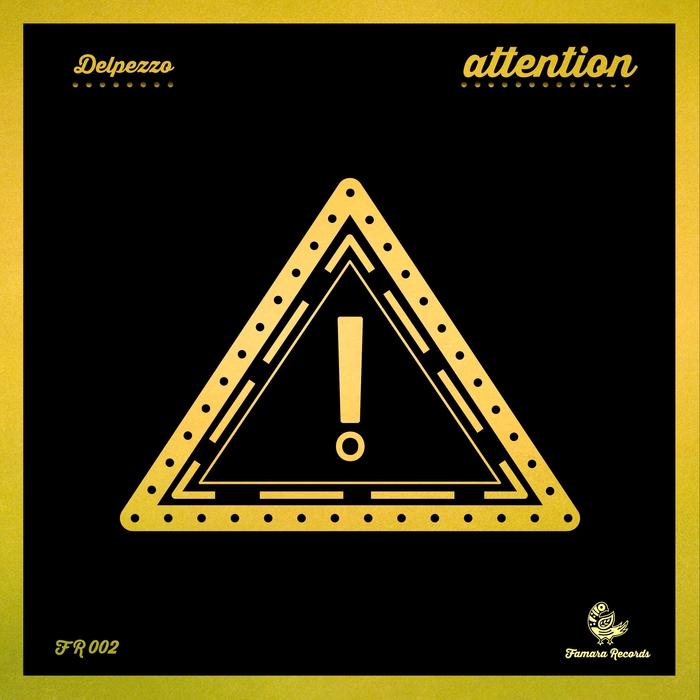 DELPEZZO - Attention