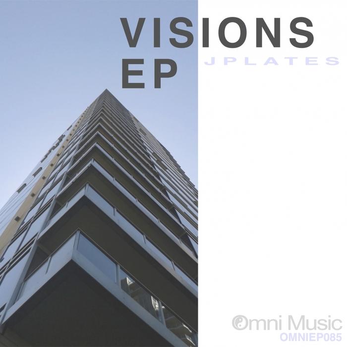 J PLATES - Visions EP