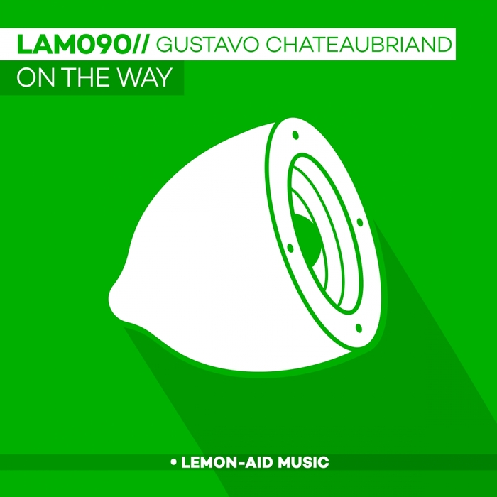 GUSTAVO CHATEAUBRIAND - On The Way