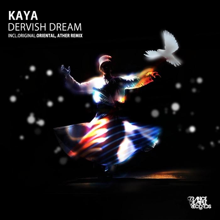 KAYA - Dervish Dream