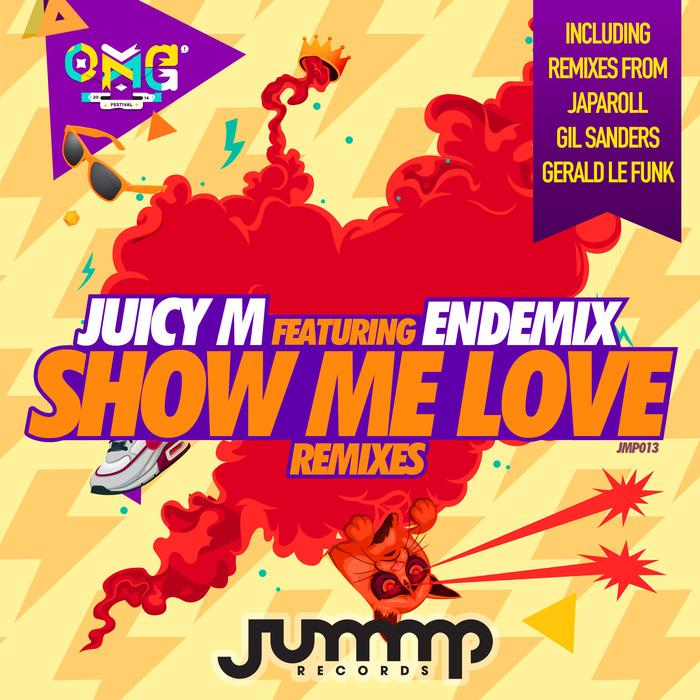 JUICY M feat ENDEMIX - Show Me Love