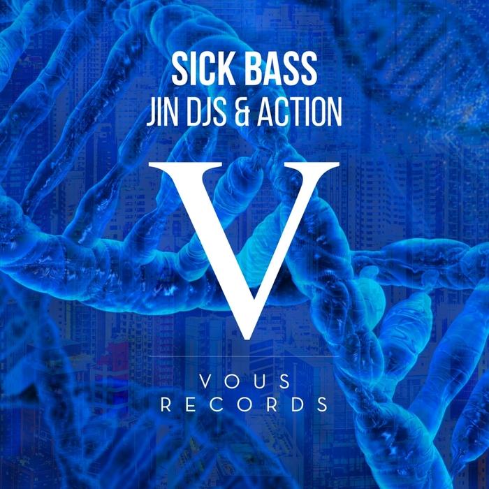 JIN DJS/ACTION - Sick Bass