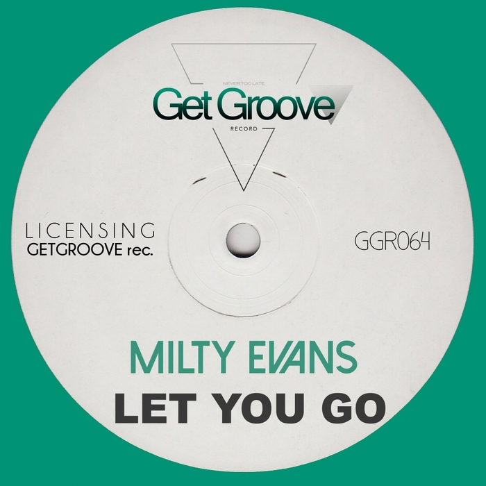 MILTY EVANS - Let You Go
