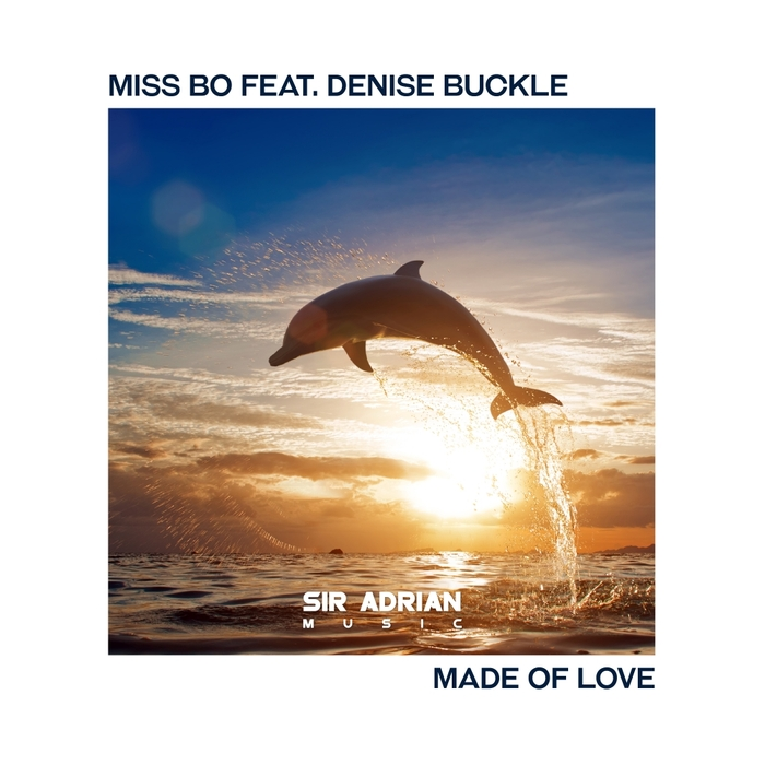MISS BO feat DENISE BUCKLE - Made Of Love
