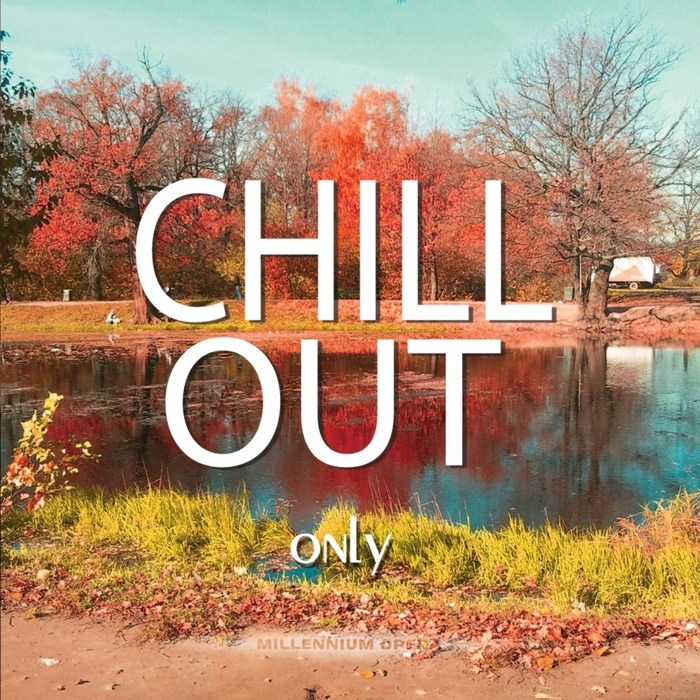 VARIOUS - Chillout Only