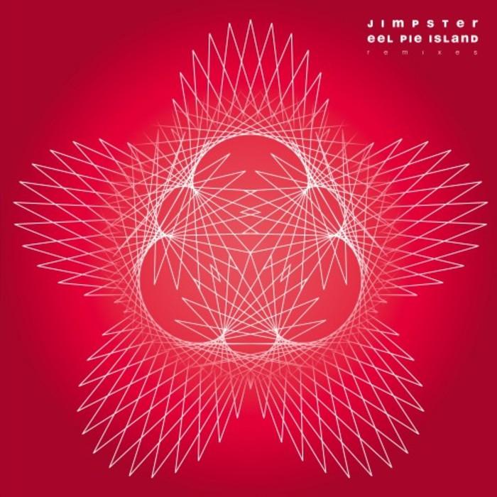 JIMPSTER - Eel Pie Island Remixes