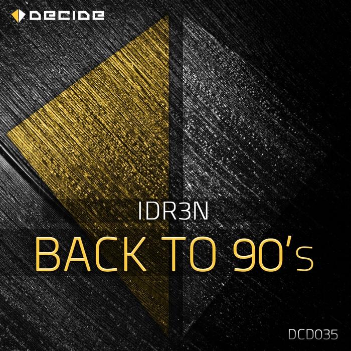 IDR3N - Back To 90s