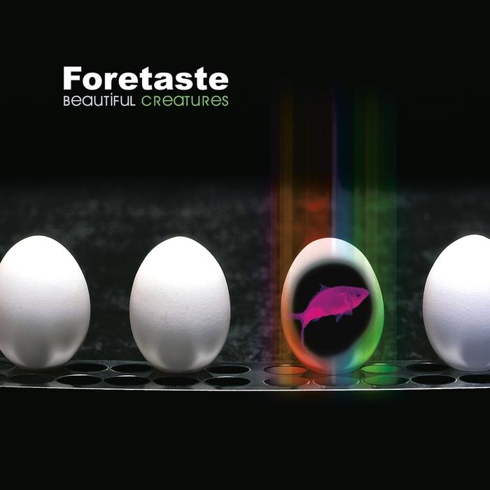 FORETASTE - Beautiful Creatures