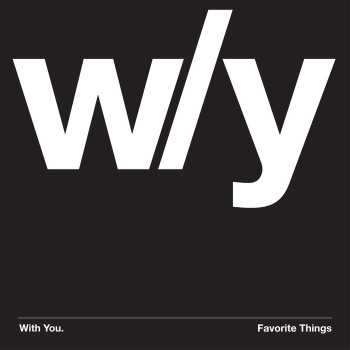 WITH YOU - Favorite Things