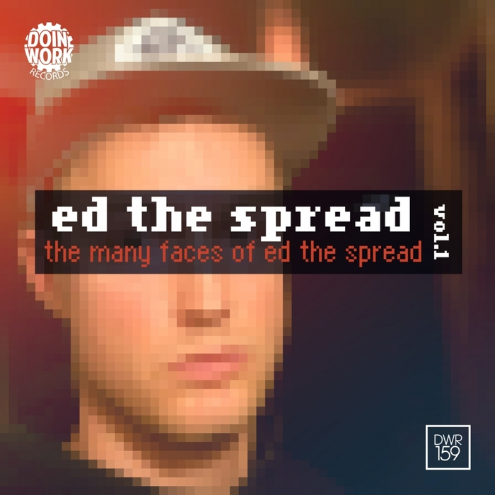ED THE SPREAD - The Many Faces Of Ed The Spread Vol 1