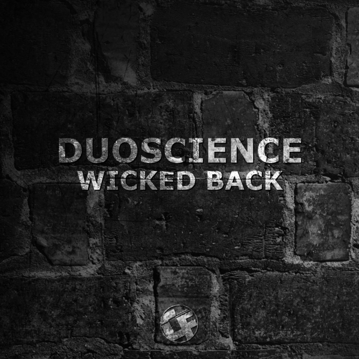 DUOSCIENCE feat MR VENTURA - Wicked Back