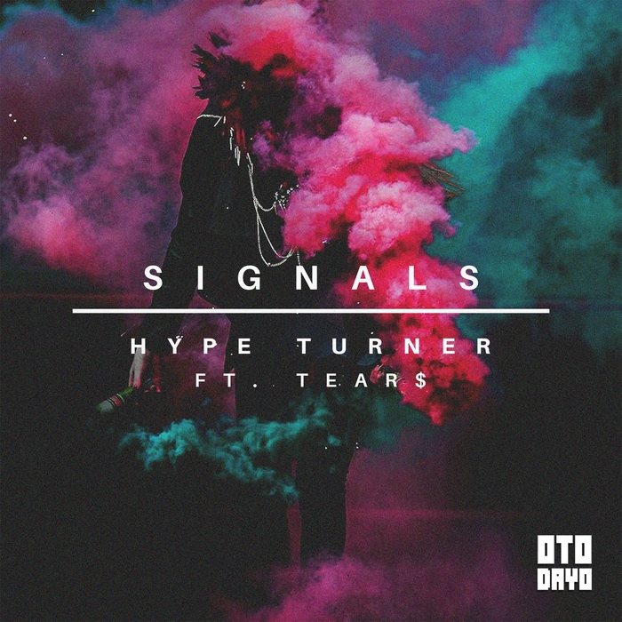 HYPE TURNER - Signals