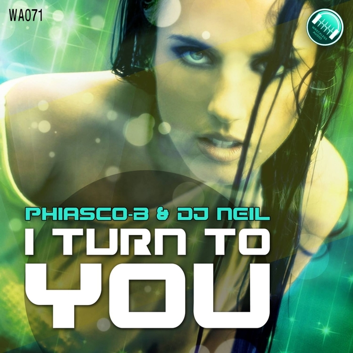 PHIASCO-B/DJ NEIL - I Turn To You