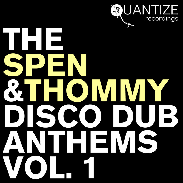 VARIOUS - The Spen & Thommy Disco Dub Anthems Vol 1 (unmixed tracks)