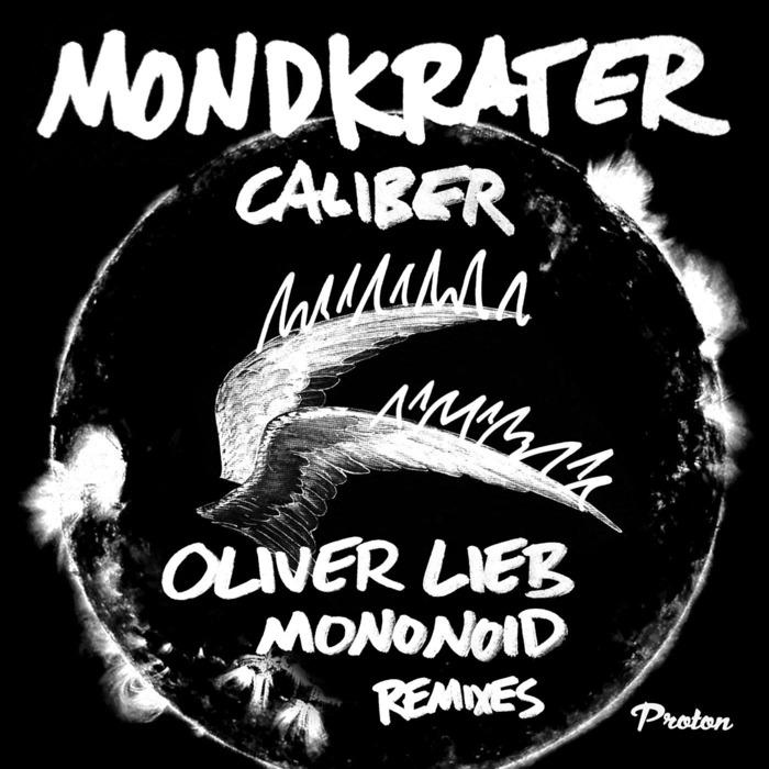 MONDKRATER - Caliber