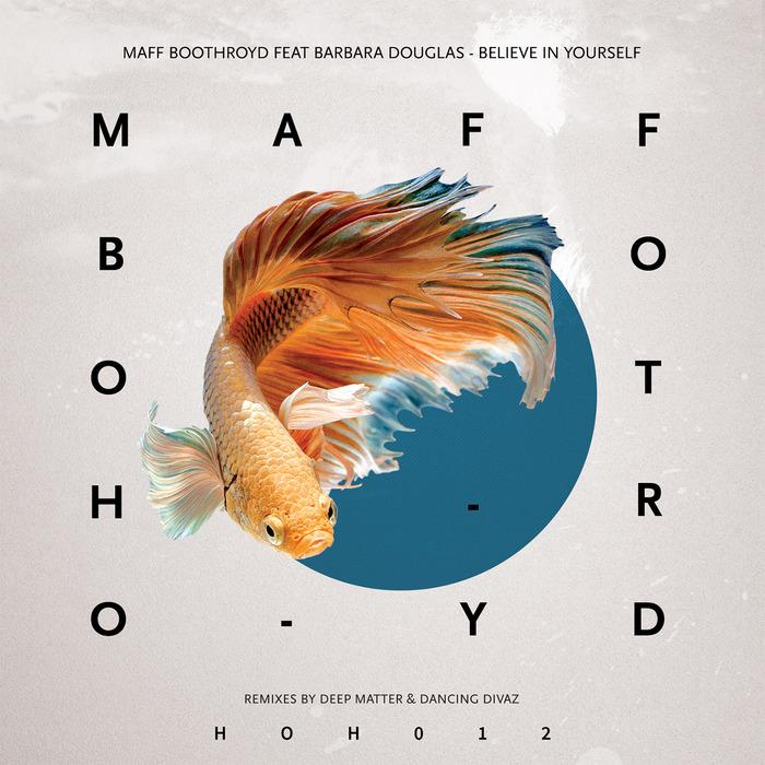 BARBARA DOUGLAS/MAFF BOOTHROYD - Believe In Yourself