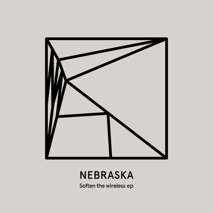NEBRASKA - Soften The Wireless EP