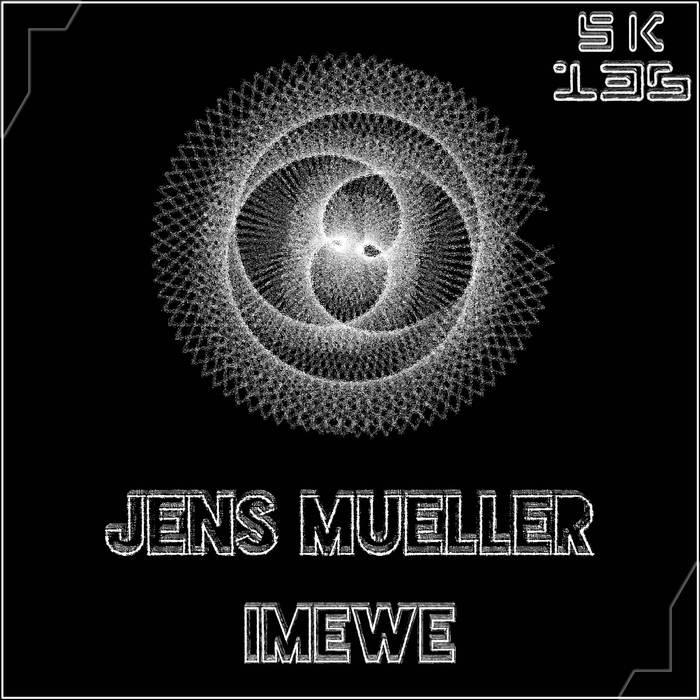 JENS MUELLER - Imewe