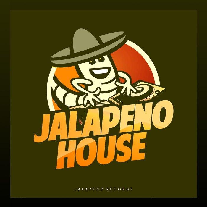 VARIOUS - Jalapeno House
