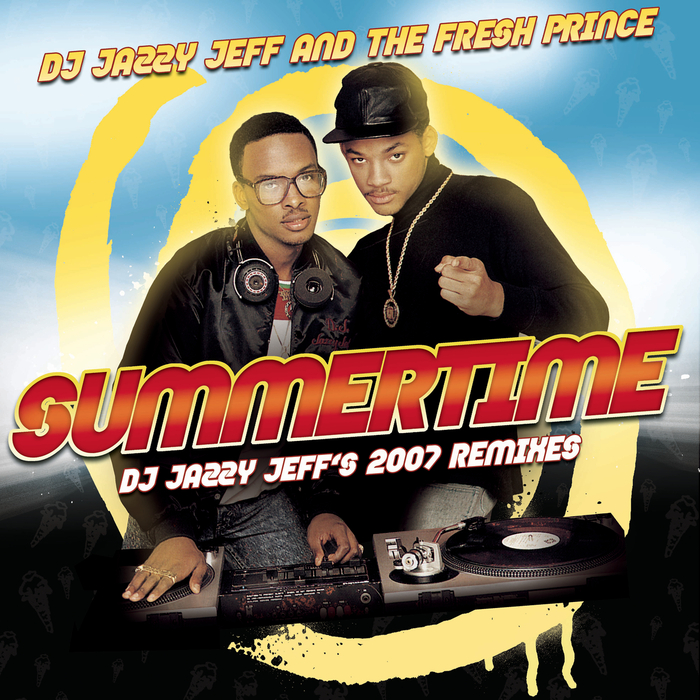 DJ JAZZY JEFF/THE FRESH PRINCE - Summertime