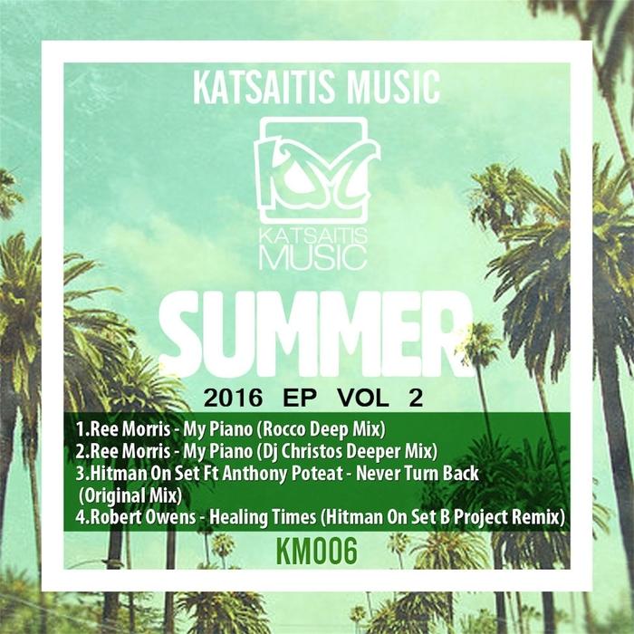 REE MORRIS/HITMAN ON SET/ROBERT OWENS - Katsaitis Music Summer EP Vol 2