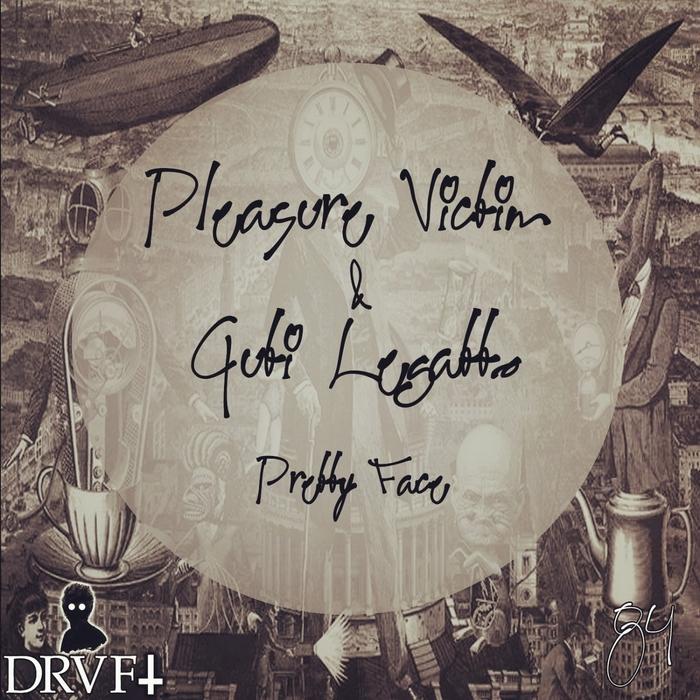 PLEASURE VICTIM/GUTI LEGATTO - Pretty Face