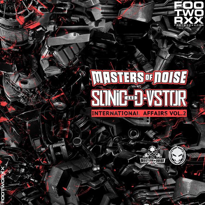 MASTERS OF NOISE vs THE SONIC/D-VSTOR - International Affairs Vol 2
