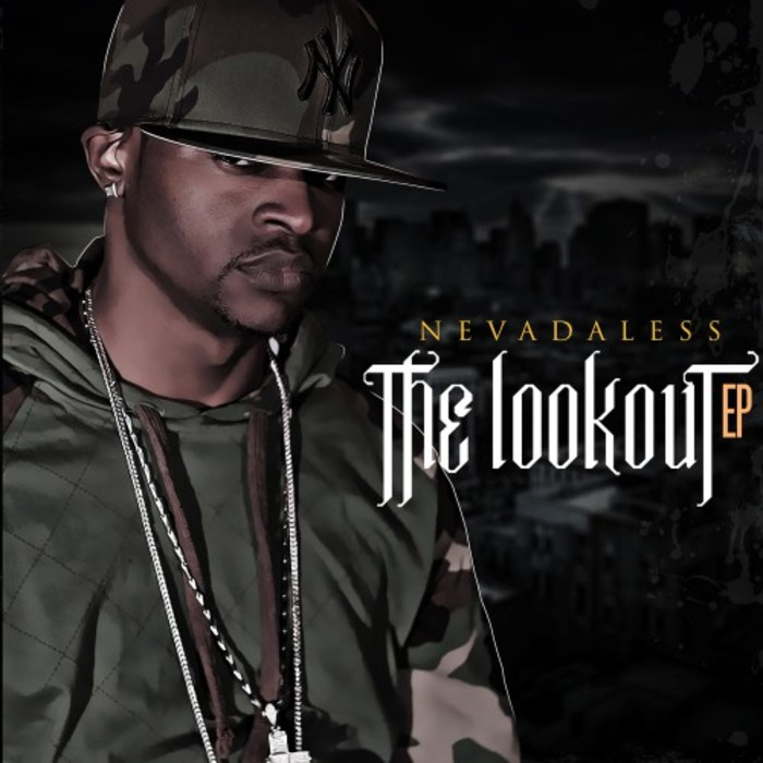 NEVADALESS - The Look Out EP