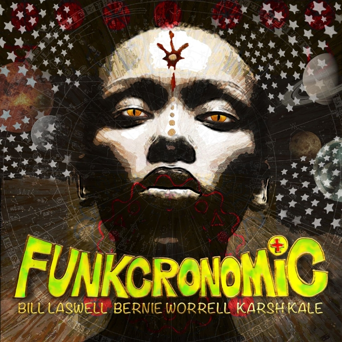BILL LASWELL/BERNIE WORRELL/KARSH KALE - Funkcronomic