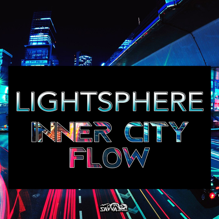 LIGHTSPHERE - Inner City Flow