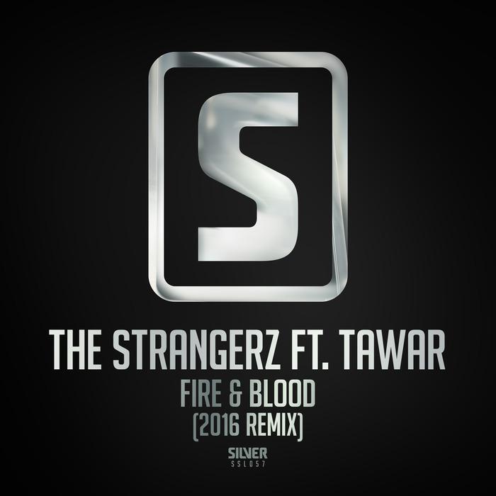 THE STRANGERZ feat TAWAR - Fire & Blood